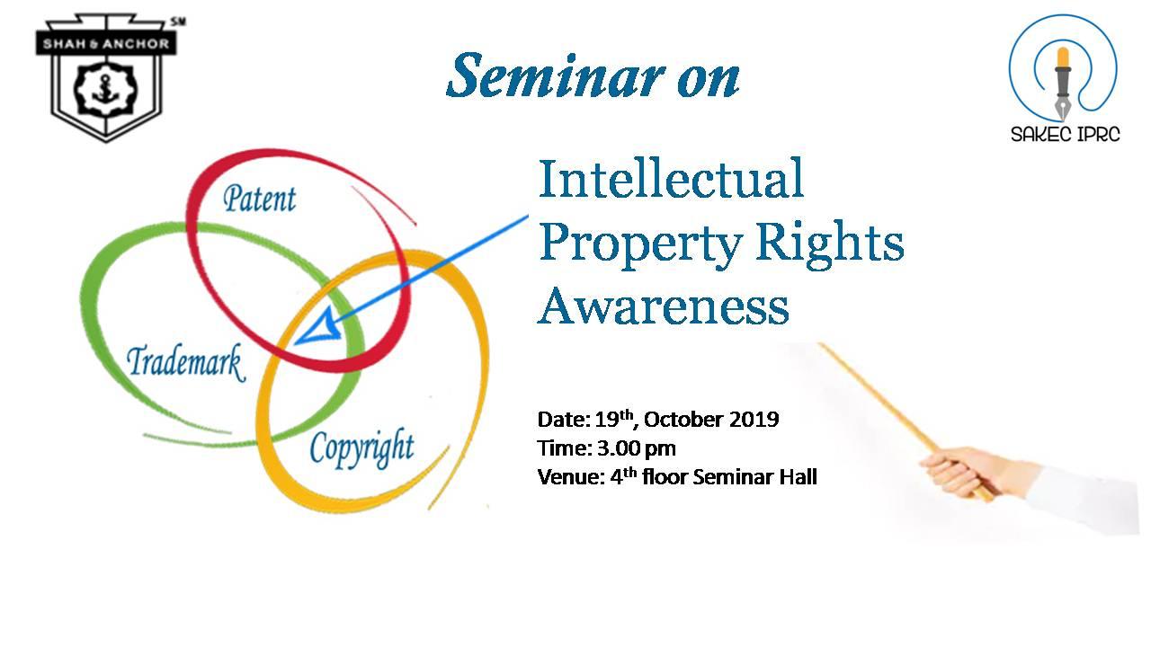 Seminar on : Intellectual Property Rights Awareness