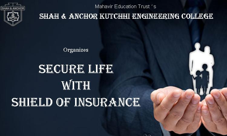 Secure Life with Shield of Insurance