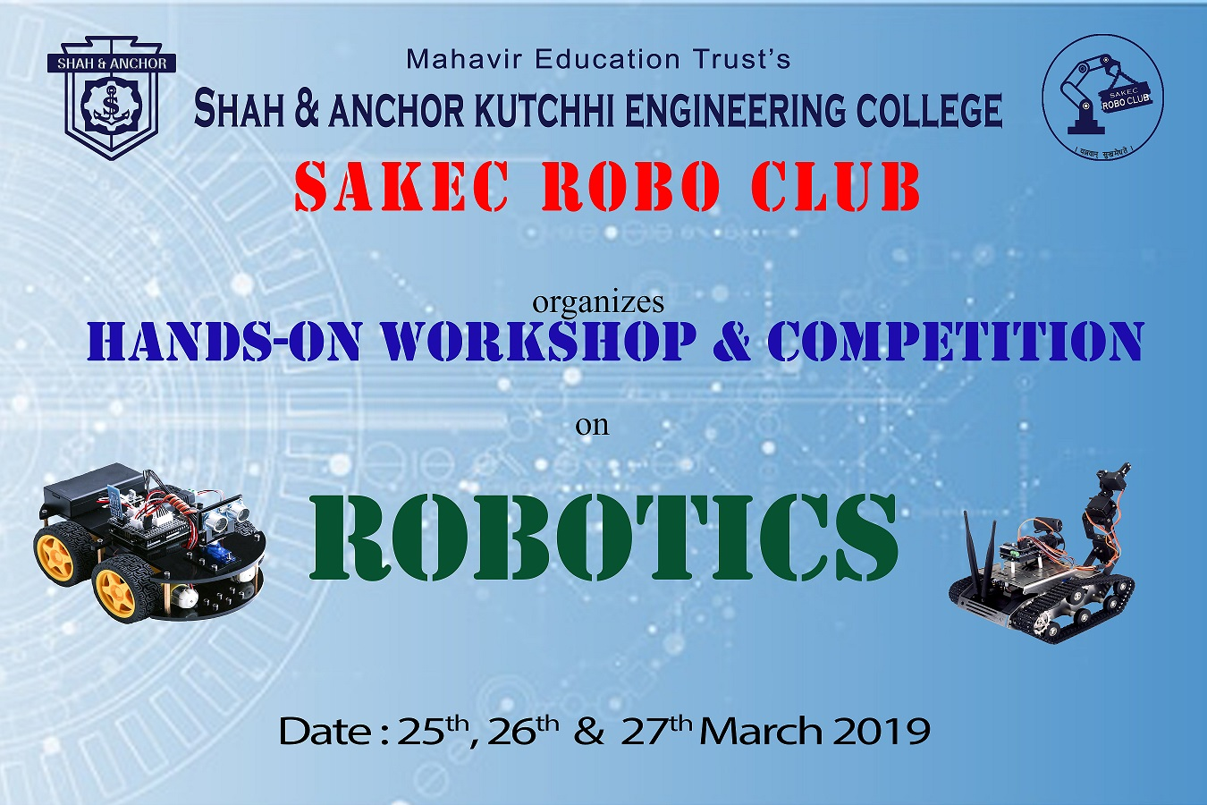 Hands-on Workshop and Competition on Robotics