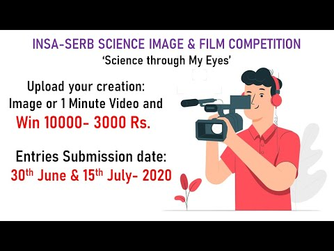 INSA-SERB Science Image & Film Competition
