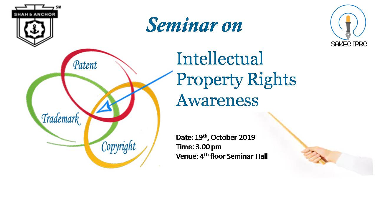 Seminar on : Intellectual Property Rights Awareness
